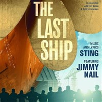 'The Last Ship' at the Lowry Theatre